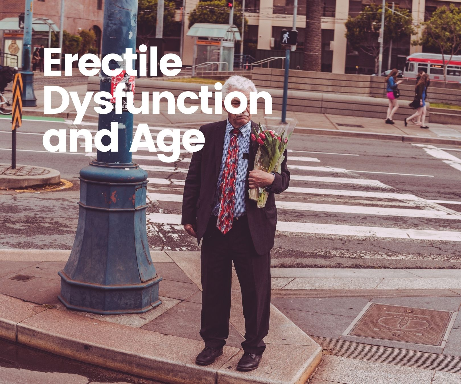 Erectile Dysfunction and Age: Dispelling Misconceptions