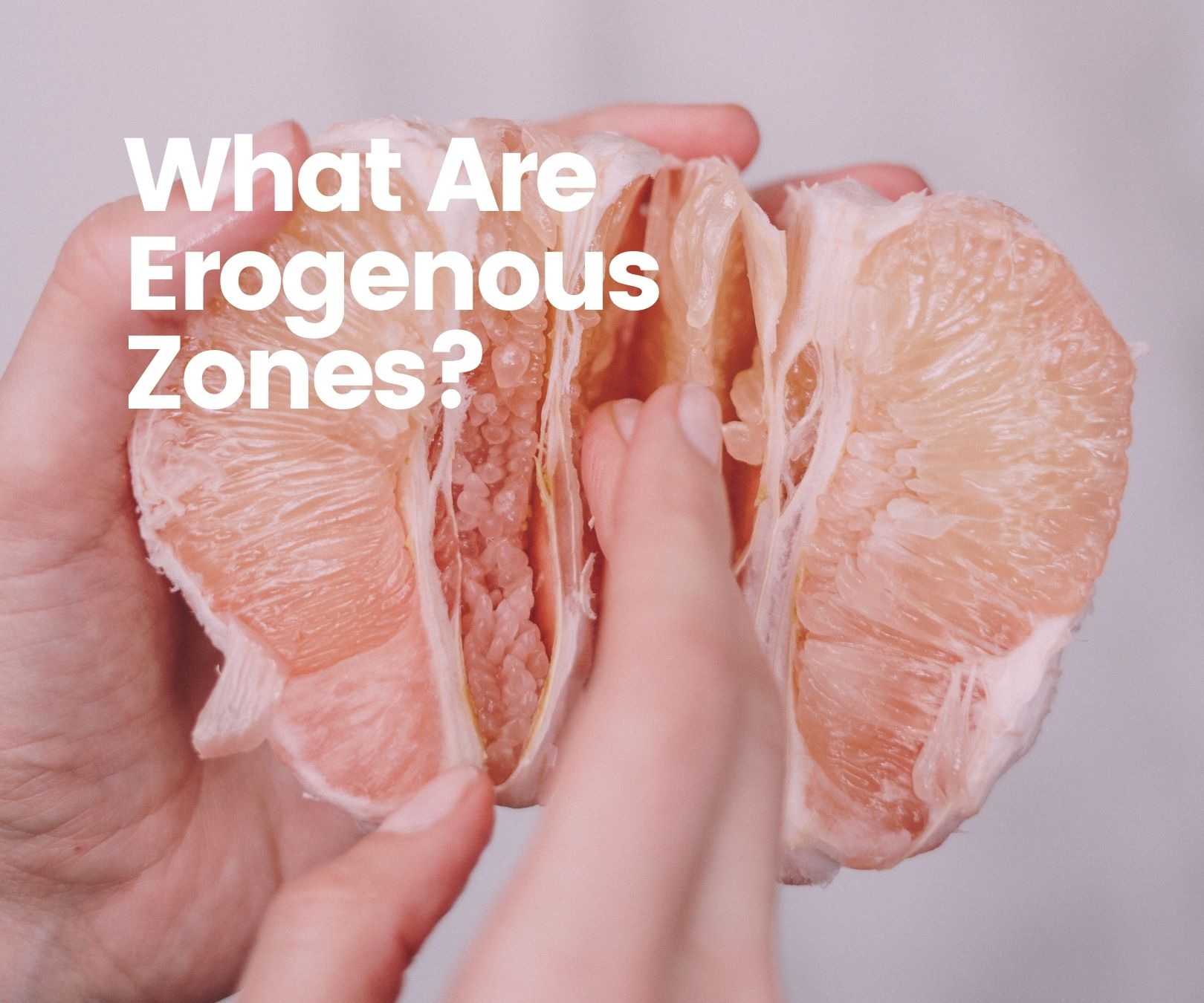 What Are Erogenous Zones?
